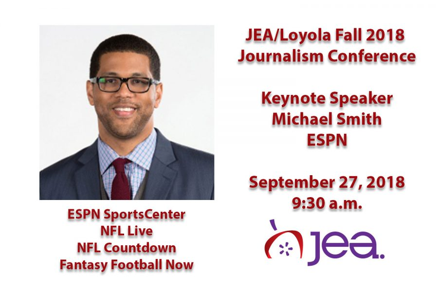 Fall 2018: ESPN's Michael Smith JEA/Loyola Keynote Speaker