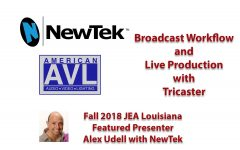 Featured Broadcast Presenter: Alex Udell with NewTek