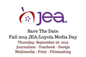 Save The Date – Fall 2019 JEA/Loyola Media Day